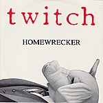 Twitch Homewrecker