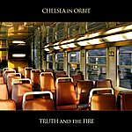Chelsea In Orbit Truth and the Fire