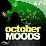 Jay-J October Moods / Summer Moods
