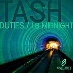 Tash Duties/L8 Midnight