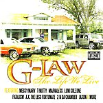 G-Law The Life We Live