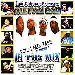Luni Coleone Luni Coleone The Fam Bam Mix Tape Vol. 1