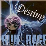 Blue Rage Destiny