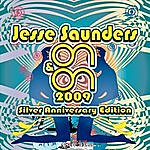 Jesse Saunders ON & ON 2009 (Silver Anniversary Remixes)