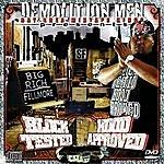 Big Rich Demolition Men Present: Block Tested Hood Approved
