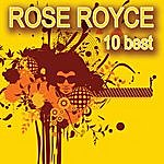 Rose Royce 10 Best (Re-recorded)