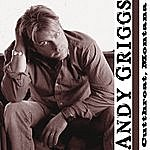 Andy Griggs Cutthroat, Montana (Single)