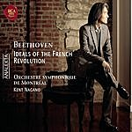 Kent Nagano Ideals Of The French Revolution