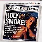 Angelo Badalamenti Holy Smoke: Original Soundtrack