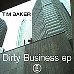 Tim Baker Dirty Business EP