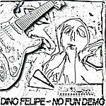 Dino Felipe No Fun Demo