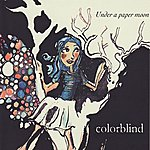 Colorblind Under a Paper Moon