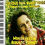 Monika Herzig Acoustic Project In Your Own Sweet Voice