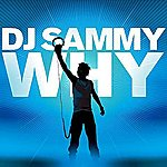 DJ Sammy Why?