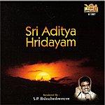 S.P. Balasubrahmanyam Sri Aditya Hridayam - S.P.Balasubrahmanyam
