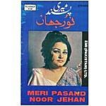 Noor Jehan Meri Pasand