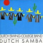 Dutch Swing College Band Dutch Samba