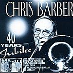Chris Barber 40 Years Jubilee