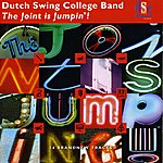 Dutch Swing College Band The Joint Is Jumpin'!