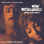 Piero Piccioni Mimi' Metallurgico Ferito Nell'Onore