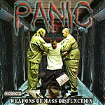 Panic Weapons of Mass Disfunction