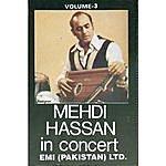 Mehdi Hassan Mehdi Hassan In Concert Vol. 3