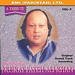 Nusrat Fateh Ali Khan A Tribute: The Essential Nusrat Fateh Ali Khan Vol. 2
