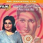 Noor Jehan Madam Noor Jehan's Film Hits Vol. 1