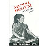 Munni Begum Munni Begum In Concert Vol. 2
