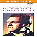 Ghulam Ali An Evening With Ghulam Ali Vol 1