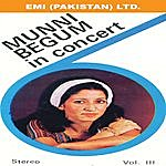 Munni Begum Munni Begum In Concert Vol. 3
