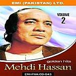 Mehdi Hassan Mehdi Hassan Golden Film Hits Vol-2