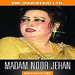 Noor Jehan Madam Noor Jehan's Forever Classics