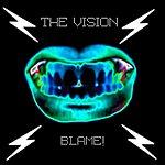 Vision Blame!