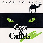 Face To Face Cats & Camels