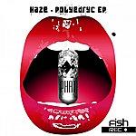 Haze Polyedric EP