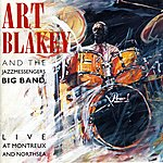 Art Blakey & The Jazz Messengers Live At Montreux And North Sea