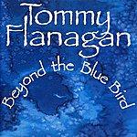Tommy Flanagan Trio Beyond The Bluebird