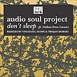 Audio Soul Project Don't Sleep
