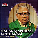 Maharajapuram Santhanam Maharajapuram Santhanam - 05