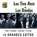 Los Dandys Los Tres Ases Vs. Los Dandys
