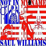 Saul Williams Not In My Name