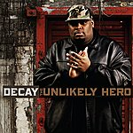 Decay The Unlikely Hero