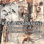 Kahil El'Zabar Love Outside Of Dreams