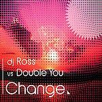 DJ Ross Change (DJ Ross Vs. Double You)