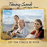 Tommy Sands Let The Circle Be Wide