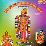 R. Vedavalli Shri Vedanta Desikar Sthothra Maala