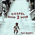 Ken Boothe Gospel Door 2 Door