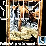 Shift Fallin'n'Spinning'Round