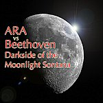 Ara Darkside Of The Moonlight Sonata